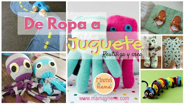 REUTILIZAR-REUSING-ROPA-JUGUETES-NIÑOS-MAMAYNENE