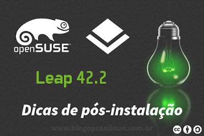 Dicas de pós-instalação do openSUSE Leap 42.2