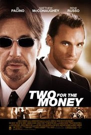Dos por el Dinero (Two for the Money) (2005)