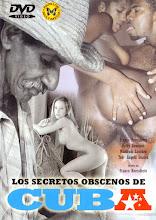 Secretos obscenos de Cuba xXx (1999)