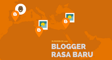 Tampilan Baru Dashboard Blogger Lebih Segar dan Kekinian