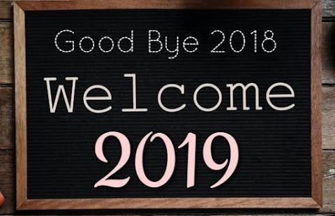 Selamat Tinggal 2018, Selamat Datang 2019