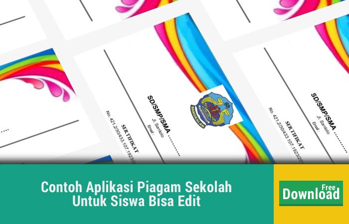 Contoh Aplikasi Piagam Sekolah Untuk Siswa Bisa Edit