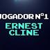 Jogador Nº 1 - Ernest Cline