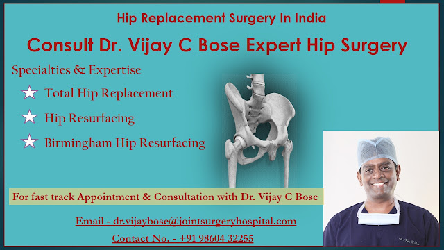 Dr Vijay C Bose Top Hip Surgeon In India