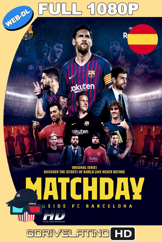 Matchday Inside FC Barcelona (2020) Temporada 1 NF WEB-DL  1080p Castellano-Inglés MKV