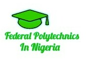 List of all Accredited Federal Polytechnics in Nigeria