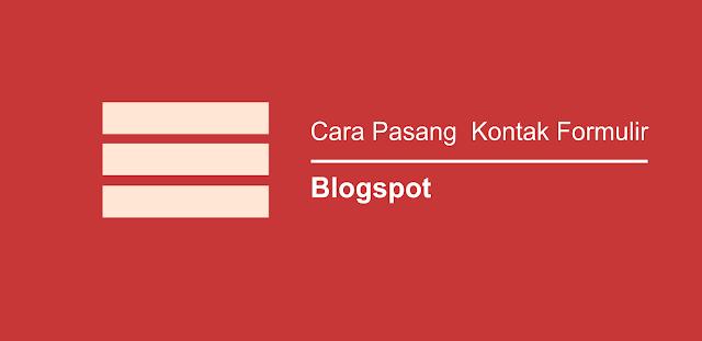 2 Cara membuat formulir kontak di blogspot