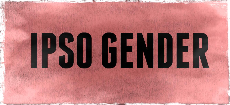 TransFusion: Cis Gender, Ipso Gender