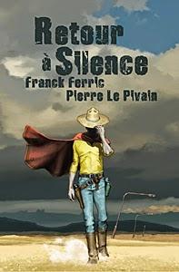 Couverture de Retour à Silence. (illus. par Le PiXX)