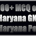550+ MCQ of Haryana GK For HSSC Group-D and Haryana Police