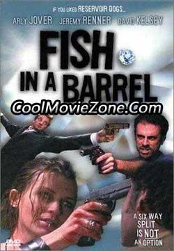 Fish in a Barrel (2001)