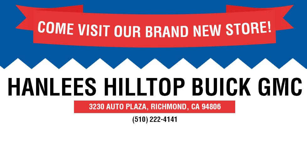 Hanlees Auto Group New Store Hanlees Hilltop Buick Gmc