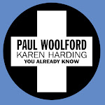 Paul Woolford & Karen Harding - You Already Know - Single Cover