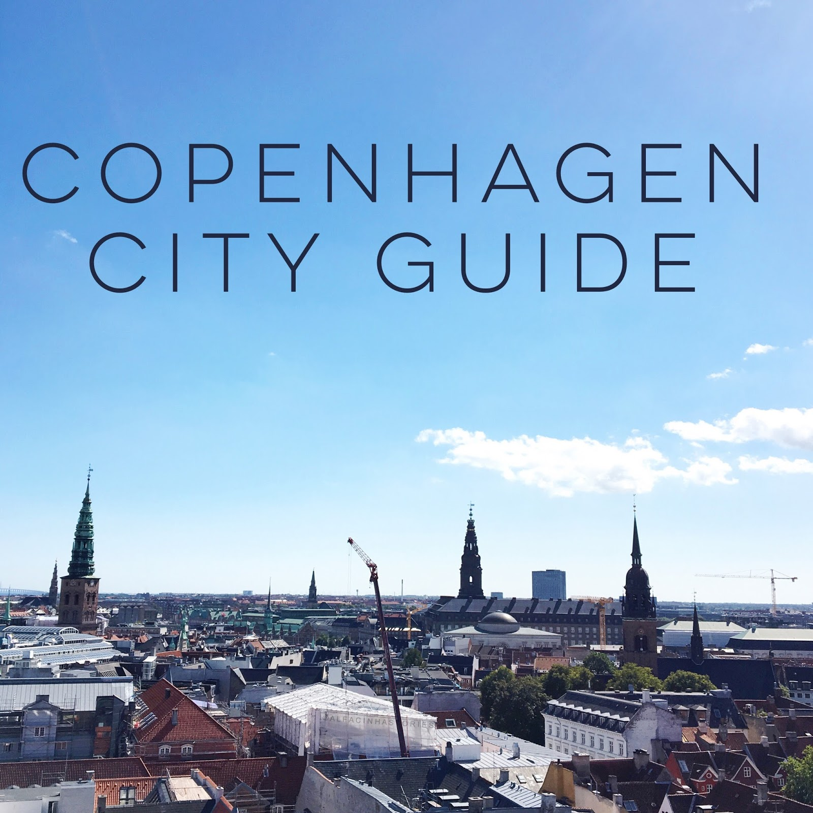 Copenhagen City Guide – Part 2