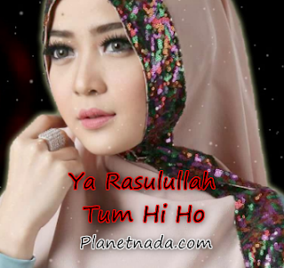Download Lagu Sholawat - Ya Rosulullah Versi Tum Hi Ho Mp3