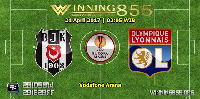Prediksi Skor Besiktas vs Lyon 21 April 2017