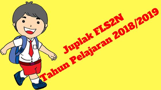Juplak FLS2N Tahun Pelajaran 2018/2019