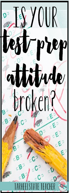 3rd, 4th, 5th, and 6th grade teachers, test prep and standardized testing season is right around the corner. I believe we can honor our teaching beliefs and style while still teaching our students strategies for taking state ELA/reading tests. Before we get going with our test preparation, let's make sure our attitudes are not broken.