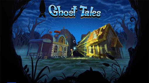 Ghost Tales APK for Android Ice Cream Sandwich, Jelly Bean++