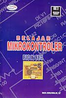 Judul Buku : Belajar Mikrokontroler PIC16F84 Disertai Disket