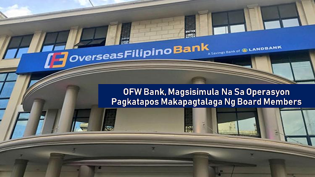 As a fulfillment of President Rodrigo Duterte's promise to the overseas Filipino workers (OFW), he signed EO 44 directing the Philippine Postal Corp. (PhilPost) and the Bureau of the Treasury (BTr) to transfer their Postal bank shares to the Land Bank of the Philippines (Landbank) at zero value.  The Overseas Filipino Bank has been launched last year but it was not in full operation since then. According to labor Secretary Silvestre Bello III, the bank will operate as soon as the remaining 3 board members are appointed. That is also the statement of Presidential Spokesperson Salvador Panelo during a press briefing at the Malacañang Palace.      Ads      Presidential Spokesperson Salvador Panelo made the assurance after Labor Secretary Silvestre Bello III raised concerns during Monday night's Cabinet meeting that no appointment has been made in the bank's board of directors.  Panelo said in a Palace briefing that the bank will operate as the 3 members are appointed. However, he did not mention which positions are needed to be filled.  The Landbank president will be the chairman of the board. Other members are Landbank-designated OFW president as vice chairperson; four Landbank-designated directors or officers as members; one representing the Department of Labor and Employment; a representative from the Overseas Workers Welfare Administration; and a private sector member to represent the OFWs.    Ads          Sponsored Links    The OFW Bank has not yet started its operation for more than a year since it was launched because board members have yet to be appointed.  Panelo said Duterte has already directed the Department of Finance (DOF) to hasten the review of the appointments.    Panelo assured the public that the bank will soon serve the OFWs as the president wants the vetting to speed up so that he can already appoint and fill the three remaining positions for the board.  He also assured that the Duterte administration continues to prioritize all problems concerning OFWs.  The DOF is also trying to make the bank digital to make it easier for OFWs to use their smartphones in all of their transactions, according to Panelo.  Under the EO, Landbank was ordered to ensure the capitalization of the Overseas Filipino Bank.