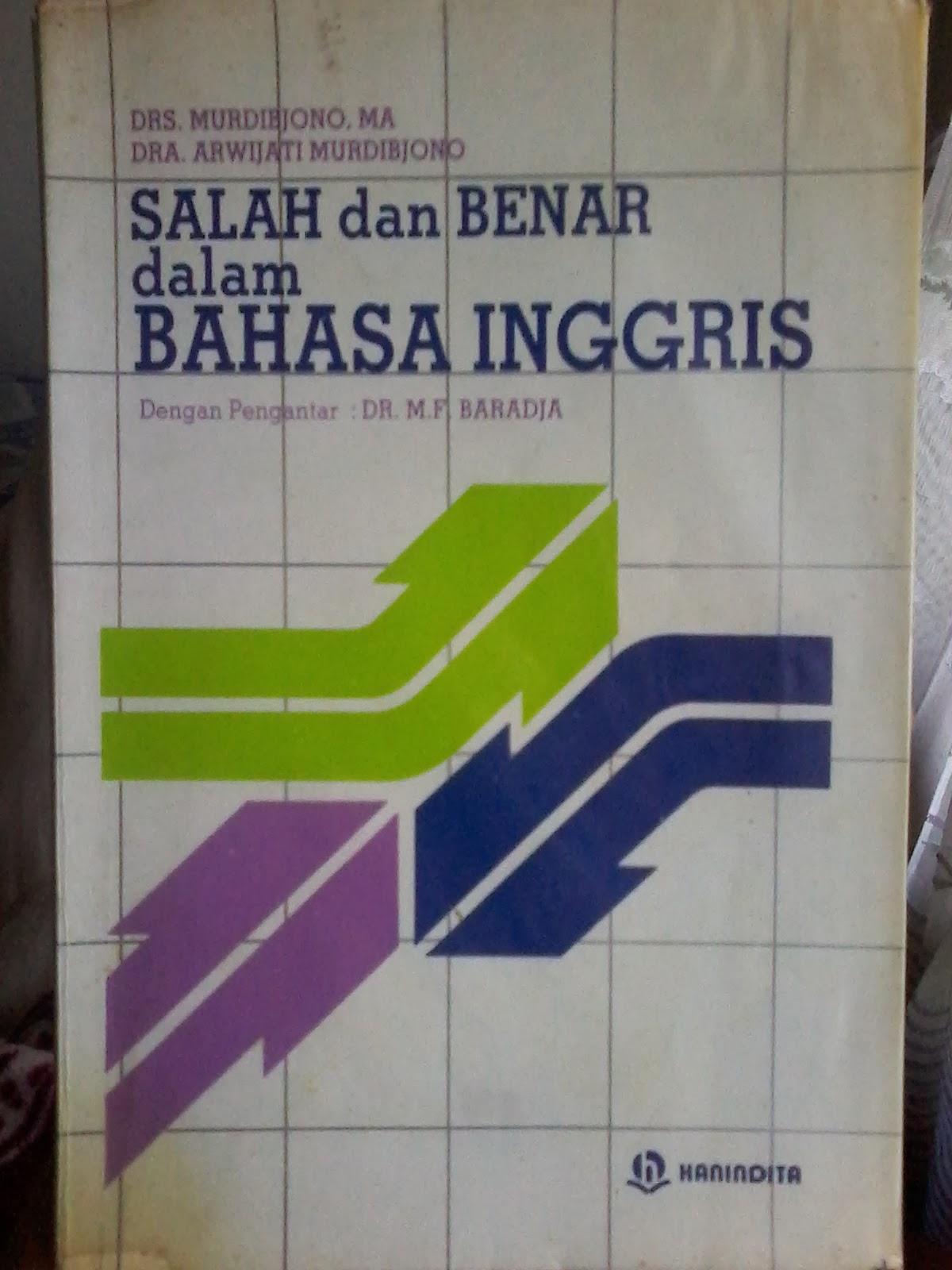 Terjemahan Yang Tepat Dalam Bahasa Indonesia Adalah
