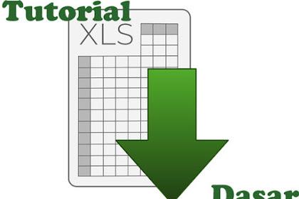 Tutorial Microsoft Excel - Ms Excel Dasar