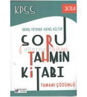 Dinamik KPSS Soru Tahmin Kitabı Genel Yetenek Genel Kültür Tamamı Çözümlü 2014