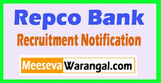 Repco Bank Recruitment Notification 2017