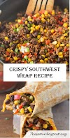CRISPY SOUTHWEST WRAP RECIPE