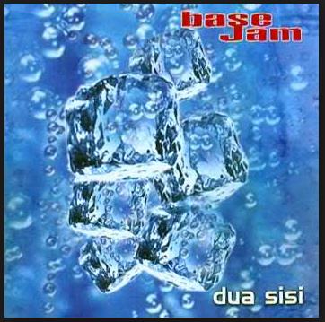 Kumpulan Lagu Base Jam Mp3 Album Dua Sisi (2003) Full Rar, Grup Band, Pop, Base Jam,