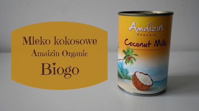 RECENZJA: Mleko kokosowe Amaizin Organic | Biogo