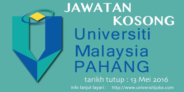 Jawatan Kosong Universiti Malaysia Pahang (UMP) Pahang 2016 Terkini