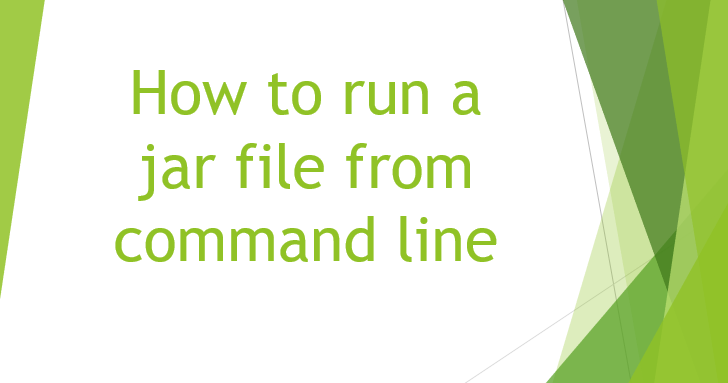 Run class in Jar file - How to run a jar file from command