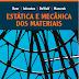Estática e Mecânica dos Materiais - Beer; Johnston; Mazurek