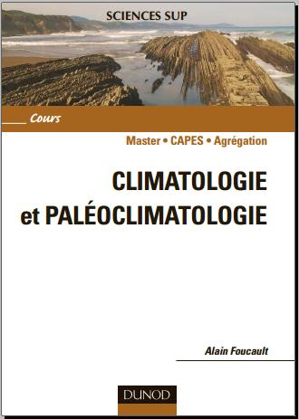 Livre : Climatologie Et Paléoclimatologie - Master.CAPES.Agrégation / Alain Foucault