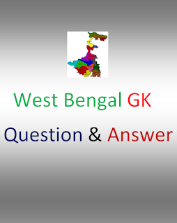 Download West Bengal General Knowledge(GK) PDF Question and Answer in Bengali
