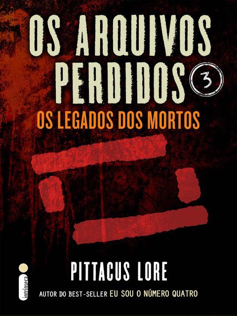 Os Arquivos Perdidos 3 Pittacus Lore