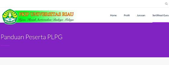Info Panduan Peserta PLPG Sertifikasi Guru 2016 Universitas Riau