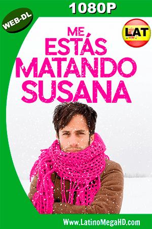 Me Estas Matando Susana (2016) Latino HD WEB-DL 1080P ()