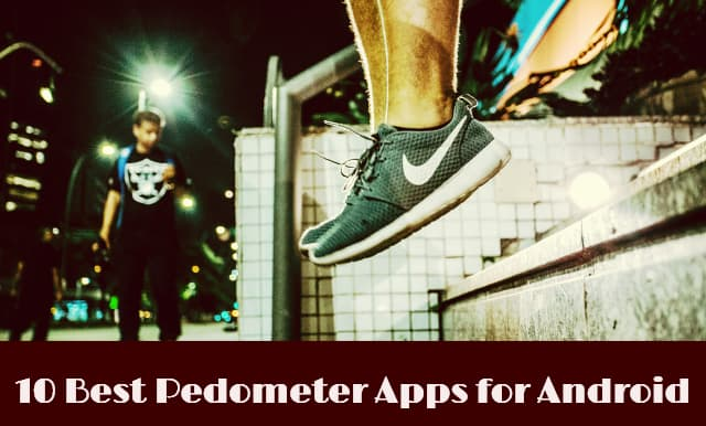 Pedometer Apps for Android