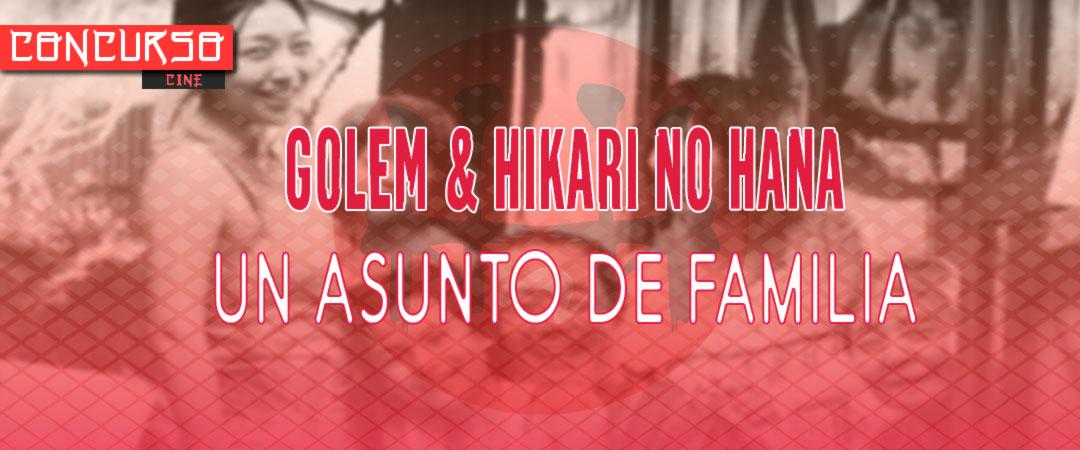 Sorteo Golem & Hikari No Hana - Un asunto de familia (Shoplifters) BD/DVD