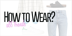 How to wear all trends