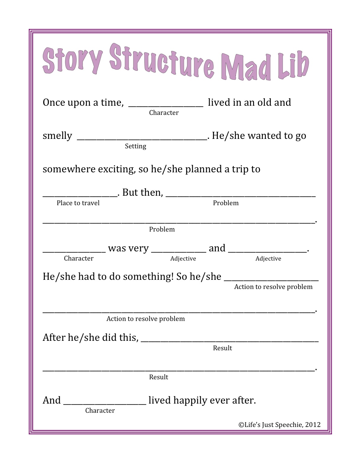 Life Is Just Speechie Story Structure Mad Lib