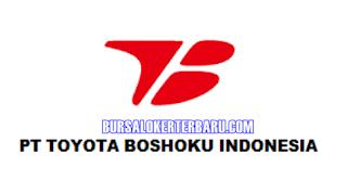 Lowongan Kerja Terbaru di PT. Toyota Boshoku Indonesia Besar-besaran Desember 2017