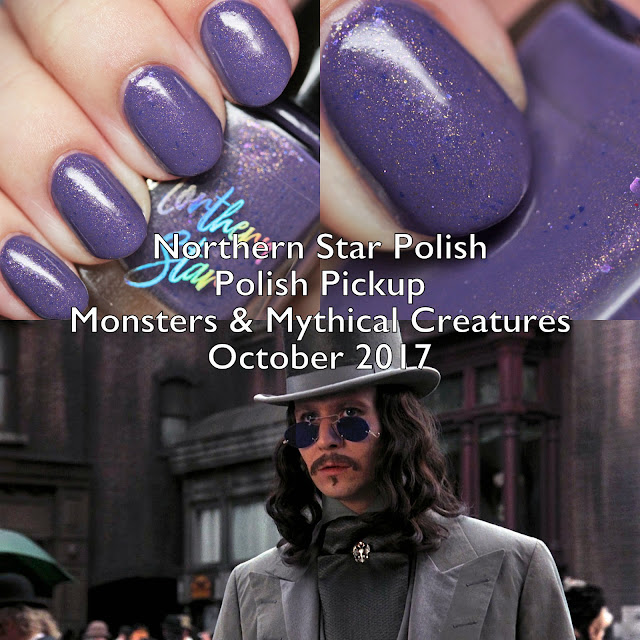 Northern Star Polish Monsters & Mythical Creatures Polish Pickup October 2017