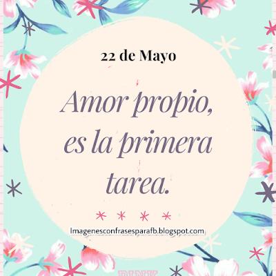 Frases Diarias para todos tus días - 22 de Mayo