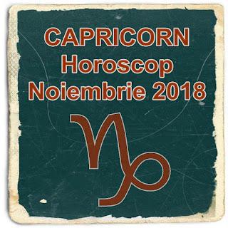 HOROSCOP CAPICORN luna viitoare noiembrie 2018