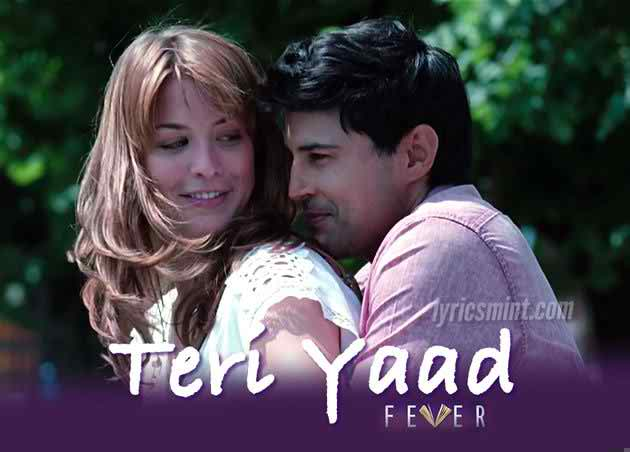 TERI YAAD Song Lyrics | Rahul Jain | Fever Movie (2016)